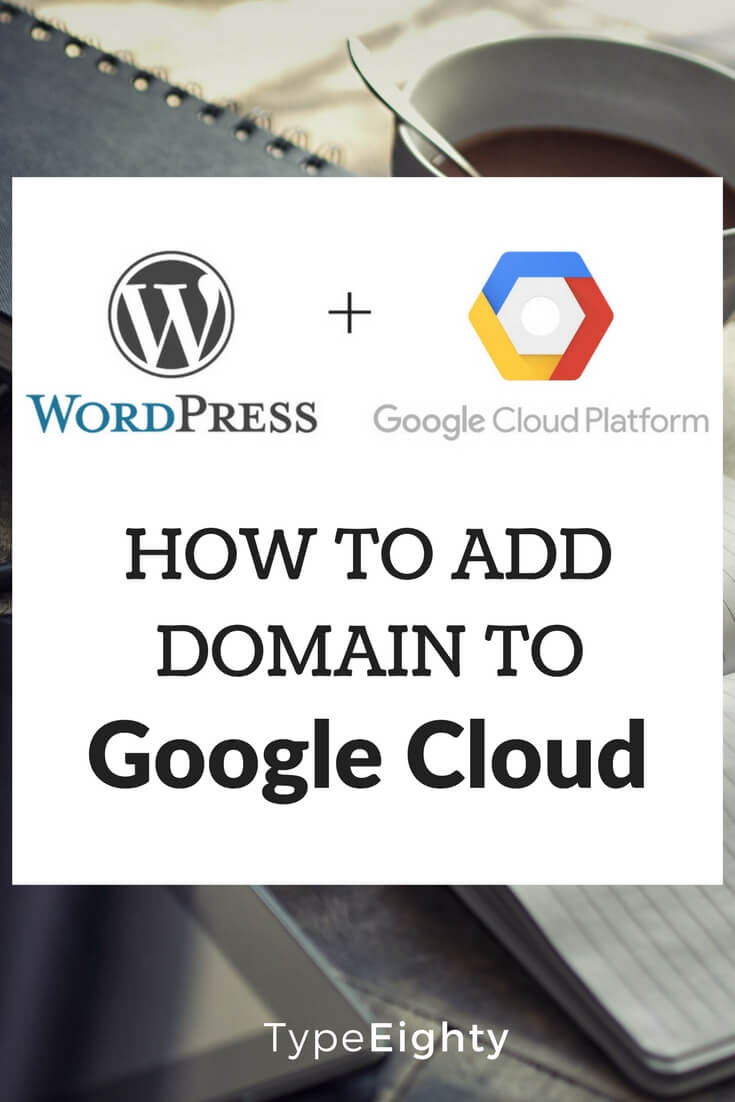 WordPress Google Cloud - TypeEighty